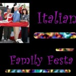 31st Annual Italian Family Festa
