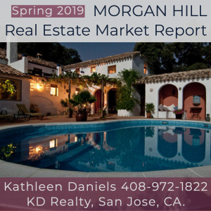 Morgan Hill Real Estate Market Report Spring 2019